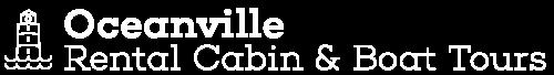 Oceanville Rental Cabin & Boat Tours